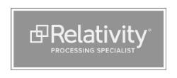 relativity processing specialist